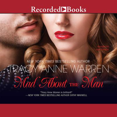 Mad About the Man Audiobook, by Tracy Anne Warren
