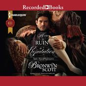 How to Ruin a Reputation Audiobook, by Bronwyn Scott