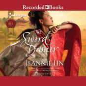 The Sword Dancer Audiobook, by Jeannie Lin
