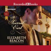 The Scarred Earl Audiobook, by Elizabeth Beacon