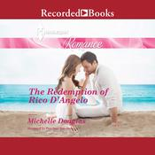 The Redemption of Rico DAngelo Audiobook, by Michelle Douglas