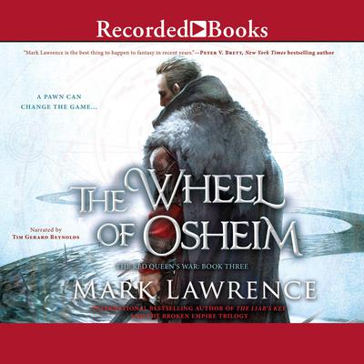The Wheel of Osheim Audiobook, by Mark Lawrence
