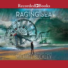 Raging Sea Audiobook, by Michael Buckley