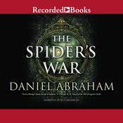 The Spiders War Audiobook, by Daniel Abraham