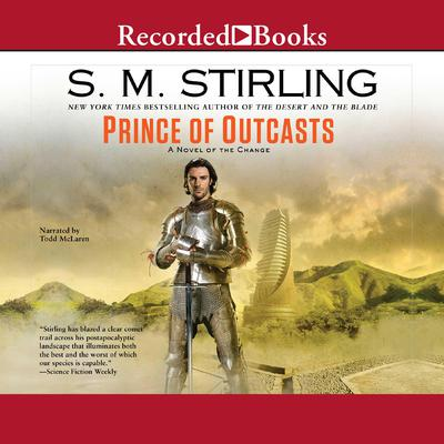 Prince of Outcasts Audiobook, by S. M. Stirling
