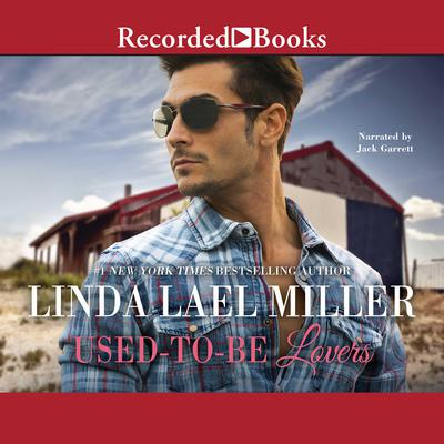 Used-To-Be Lovers Audiobook, by Linda Lael Miller