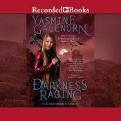 Darkness Raging Audiobook, by Yasmine Galenorn