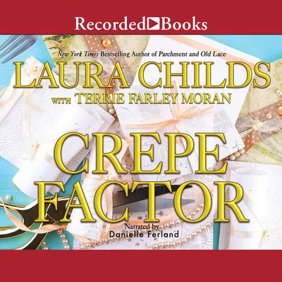 Crepe Factor Audiobook, by Laura Childs