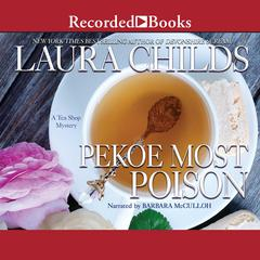 Pekoe Most Poison Audiobook, by Laura Childs