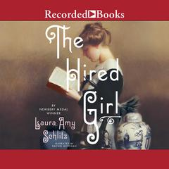 The Hired Girl Audiobook, by Laura Amy Schlitz