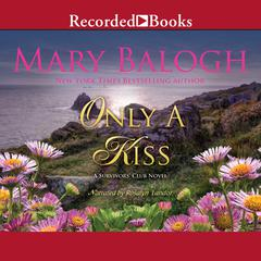 Only a Kiss Audiobook, by Mary Balogh