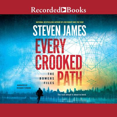 Every Crooked Path: The Bowers Files Audiobook, by