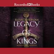 Legacy of Kings Audiobook, by Eleanor Herman