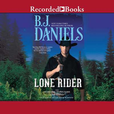 Lone Rider Audiobook, by B. J. Daniels