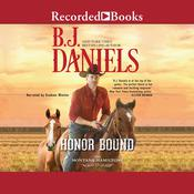 Honor Bound Audiobook, by B. J. Daniels