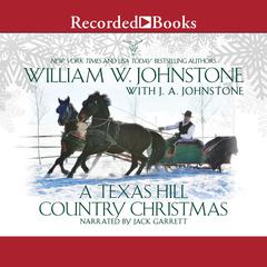 A Texas Hill Country Christmas Audiobook, by J. A. Johnstone, William W. Johnstone