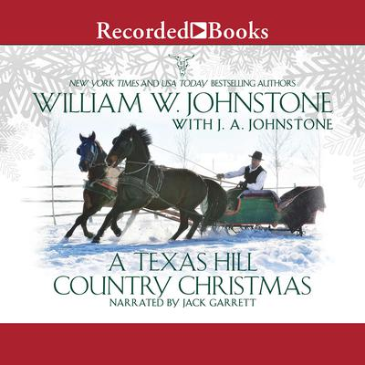 A Texas Hill Country Christmas Audiobook, by J. A. Johnstone