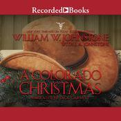 A Colorado Christmas Audiobook, by J. A. Johnstone, William W. Johnstone