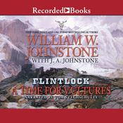 A Time For Vultures Audiobook, by J. A. Johnstone