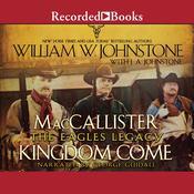 Kingdom Come Audiobook, by William W. Johnstone, J. A. Johnstone
