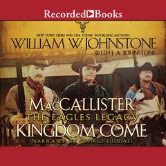 Kingdom Come Audiobook, by William W. Johnstone, J. A. Johnstone