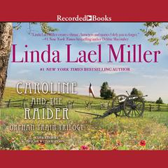 Caroline And The Raider Audiobook, by Linda Lael Miller