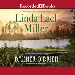 Banner OBrien Audiobook, by Linda Lael Miller