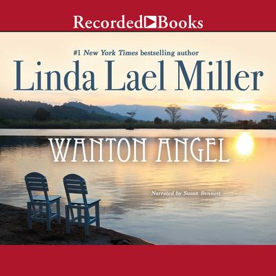 Wanton Angel Audiobook, by Linda Lael Miller