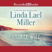 Yankee Wife Audiobook, by Linda Lael Miller