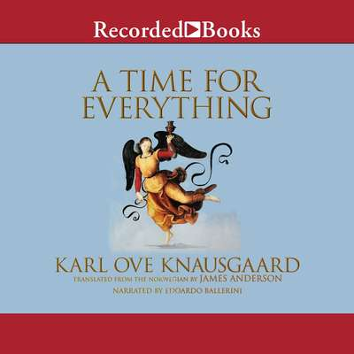 A Time for Everything Audiobook, by Karl Ove Knausgaard