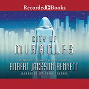 City of Miracles Audiobook, by Robert Jackson Bennett
