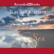 The Edge of the Sea Audiobook, by Rachel Carson|