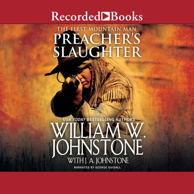 Preachers Slaughter Audiobook, by J. A. Johnstone