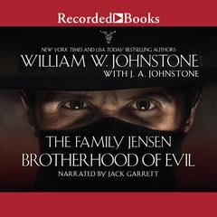 Brotherhood of Evil Audiobook, by J. A. Johnstone, William W. Johnstone