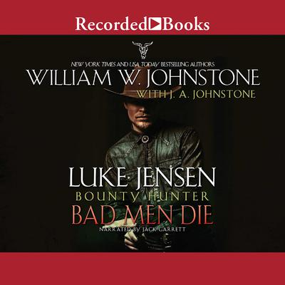 Bad Men Die Audiobook, by J. A. Johnstone