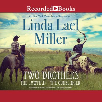 Two Brothers Audiobook, by Linda Lael Miller