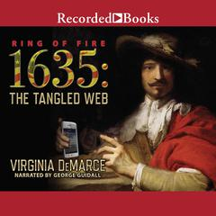 1635: The Tangled Web Audiobook, by Eric Flint, Virginia DeMarce
