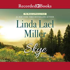 Skye Audiobook, by Linda Lael Miller