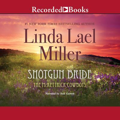 Shotgun Bride Audiobook, by Linda Lael Miller