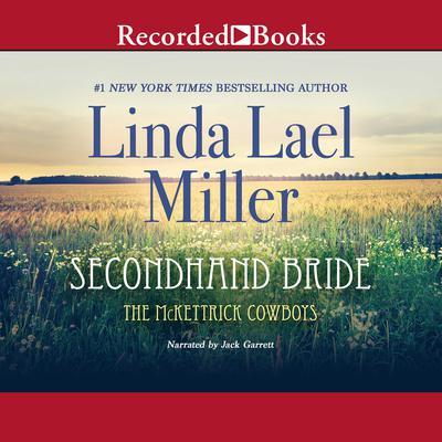Secondhand Bride Audiobook, by Linda Lael Miller