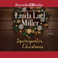 Springwater Christmas Audiobook, by Linda Lael Miller