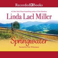 Springwater Audiobook, by Linda Lael Miller