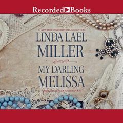 My Darling Melissa Audiobook, by Linda Lael Miller