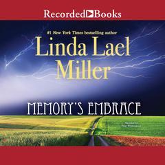 Memorys Embrace Audiobook, by Linda Lael Miller