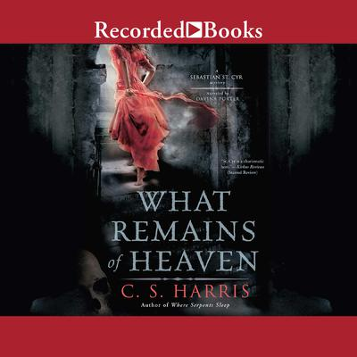 What Remains of Heaven Audiobook, by C. S. Harris