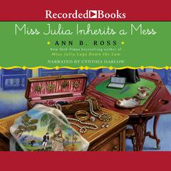 Miss Julia Inherits a Mess Audiobook, by Ann B. Ross