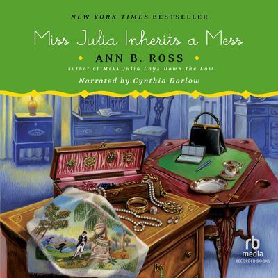 Miss Julia Inherits a Mess Audiobook, by Ann B. Ross
