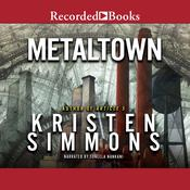 Metaltown Audiobook, by Kristen Simmons
