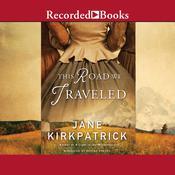 This Road We Traveled Audiobook, by Jane Kirkpatrick