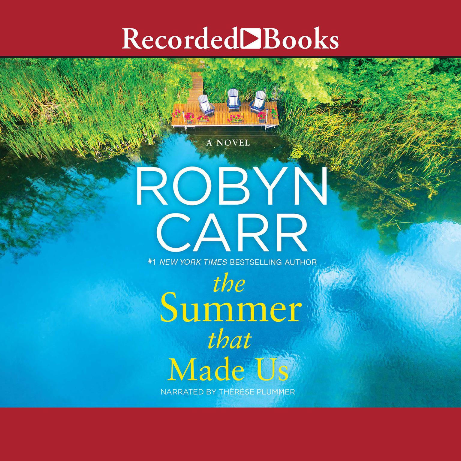 The Summer That Made Us Audiobook, by Robyn Carr